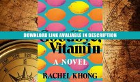 Online Book Goodbye, Vitamin: A Novel - Read Unlimited eBooks and Audiobooks