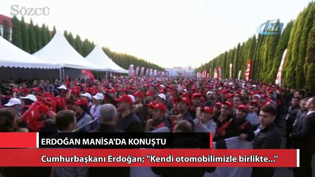 """Cumhurbaşkanı Erdoğan; """"Kendi otomobilimizle birlikte...''"""