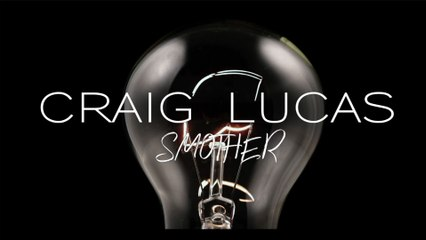 Craig Lucas - Smother