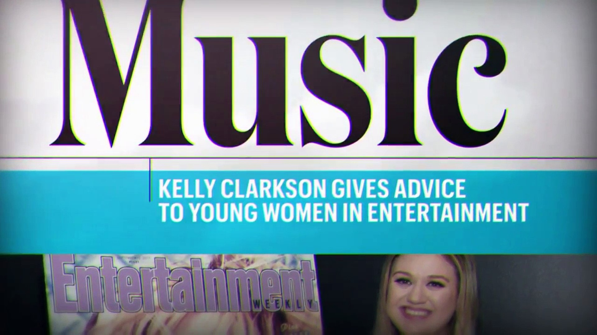Kelly Clarkson On Harvey Weinstein & Advice For Young Women In Entertainment | Entertainment Wee