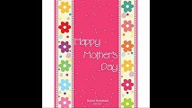 Happy Mothers Day Ruled Notebook 8.5'x11 College Lined Exercise Book With 160 Pages To Write In (Mothers Day Gifts)