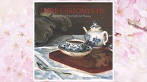 Download PDF At Home With the Impressionists: Masterpieces of French Still-Life Painting FREE