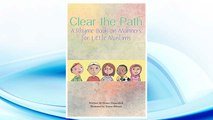Download PDF Clear the Path: A Rhyme Book on Manners for Little Muslims FREE