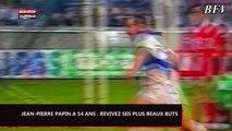 Jean-Pierre Papin a 54 ans : Revivez ses plus beaux buts (vidéo)