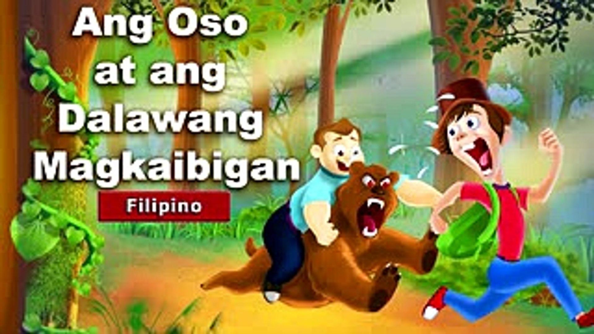 Ang Oso at ang Dalawang Magkaibigan - kwentong pambata tagalog - Filipino  Fairy Tales
