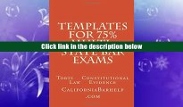 FREE DONWLOAD Templates For 75% Multi-state Bar Exams: Torts    Constitutional Law    Evidence