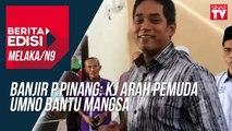 Banjir P.Pinang: Kj arah Pemuda Umno bantu mangsa