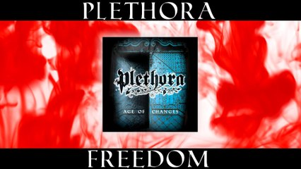 Plethora - XI. FREEDOM  (from Age of CHANGES album)