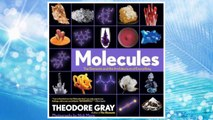 Download PDF Molecules: The Elements and the Architecture of Everything FREE