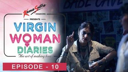 Virgin Woman Diaries - Bai-Sexual | EP 10 | Kabir Sadanand | FrogsLehren | HD