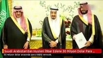 Suudi Arabistan'dan Husileri İhbar Edene 30 Milyon Dolar Para Ödülü