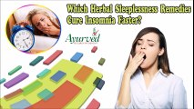 Which Herbal Sleeplessness Remedies Cure Insomnia Faster