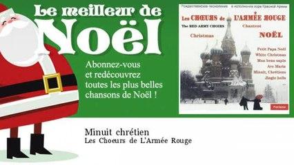 Les Choeurs de L'Armée Rouge - Minuit chrétien