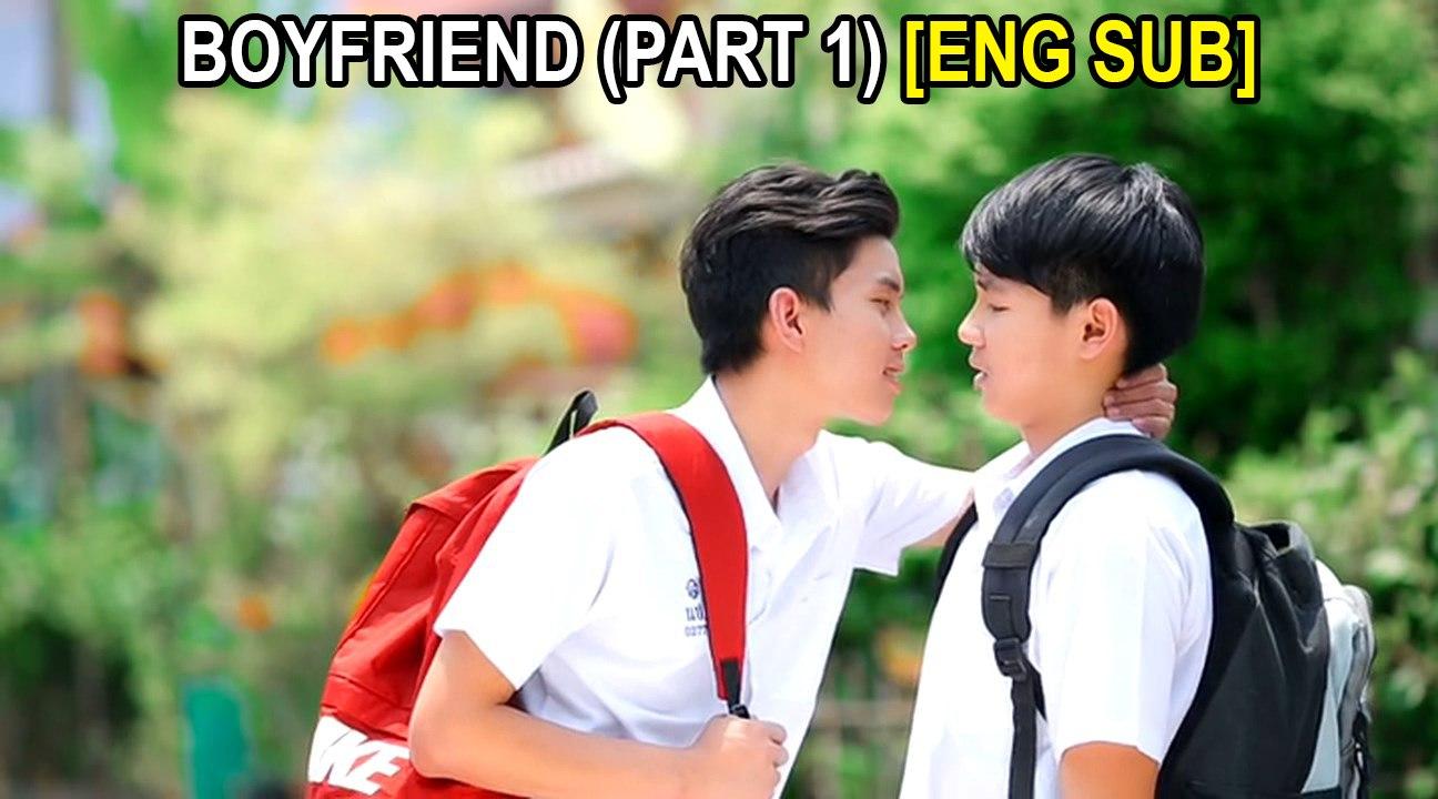 BOYFRIEND || Part 1 [ENG SUB]