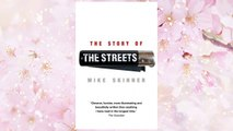 Download PDF The Story of the Streets. Mike Skinner with Ben Thompson FREE