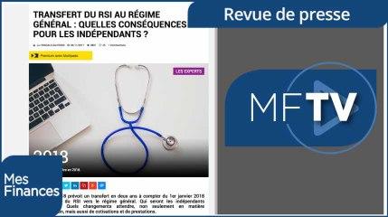 Suppression du RSI, amende sur les contrats d'assurance vie à l'étranger et frais de succession