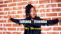 Fabiana Essomba - My Dream