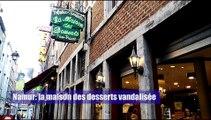La maison des desserts de la rue haute Marcelle à Namur vandalisée deux fois en 15 jours par la même personne