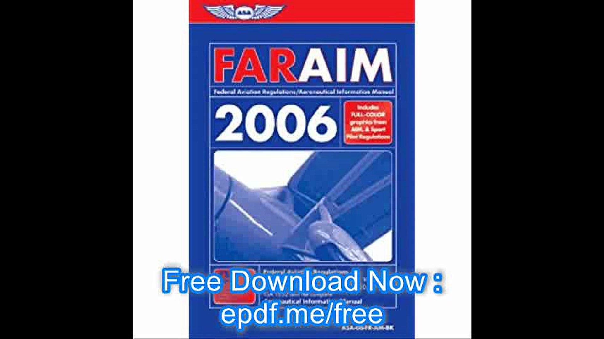 FAR-AIM 2006 Federal Aviation Regulations-Aeronautical Information Manual for 2006 (FAR-AIM series)