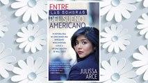 Download PDF Entre las sombras del Sueño Americano: Mi historia real de cómo siendo una inmigrante indocumentada llegué a ser una ejecutiva de Wall Street (Spanish Edition) FREE