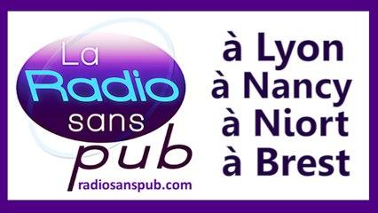 la radio sans pub à Lyon