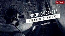 Immersion dans la pyramide de Khéops en réalité virtuelle