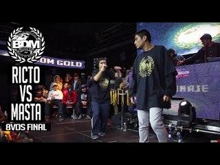 BDM Gold Chile 2017 / Octavos de Final / RICTO vs MASTA