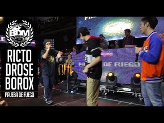 BDM Gold Chile 2017 / Prueba de Fuego / RICTO vs DROSE vs BOROX