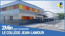 2 minutes pour comprendre le collège Jean-Lamour