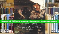 Read Online  Complete Lyric Pieces for Piano (Dover Music for Piano) Edvard Grieg Pre Order