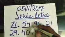 NÚMEROS PARA HOY 051117 DE NOVIEMBRE PARA TODAS LAS LOTERÍAS ¡¡¡ JESÚS LOTERÍA !!!