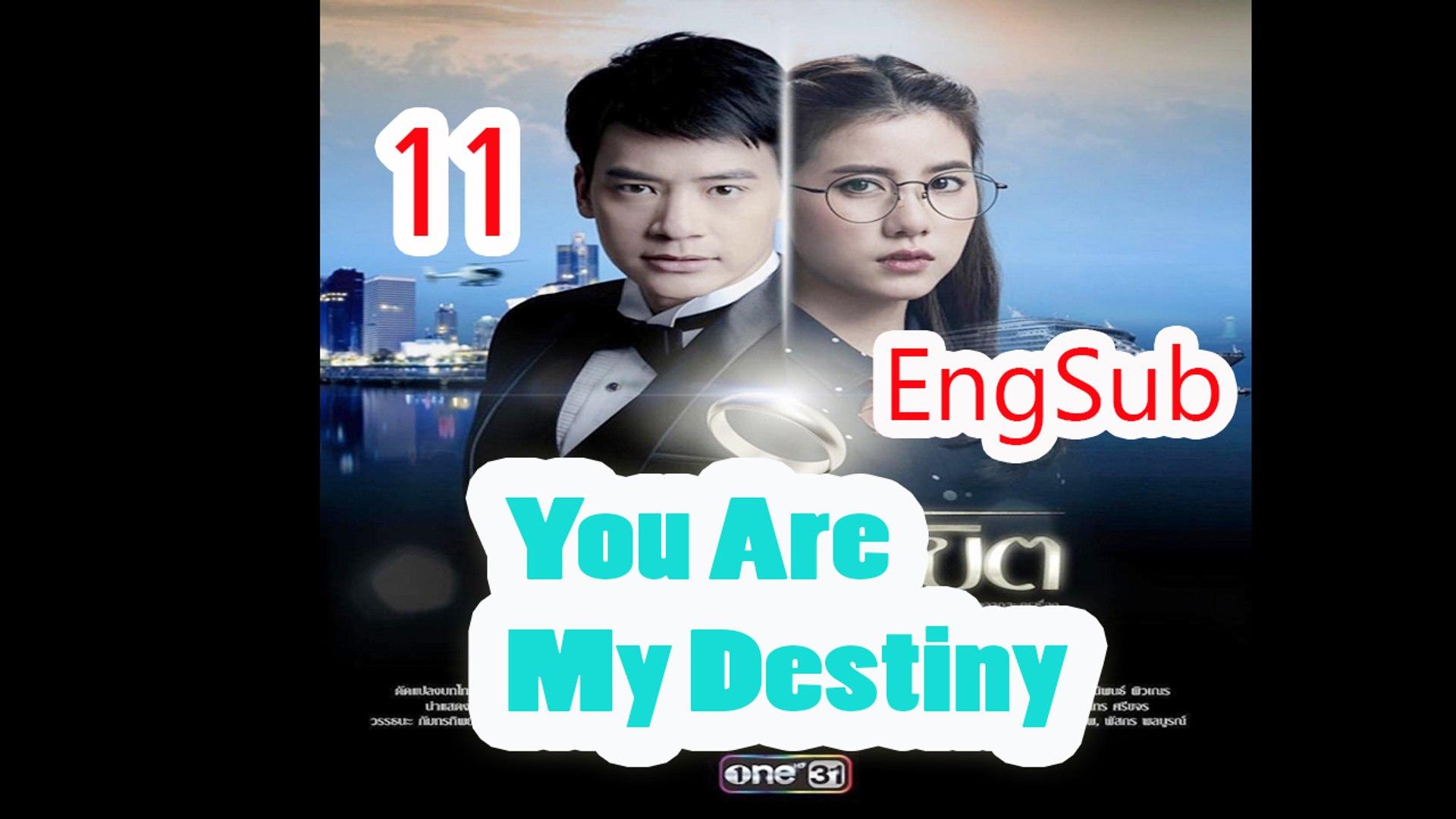 You're My Destiny thai drama Ep 11 Eng Sub