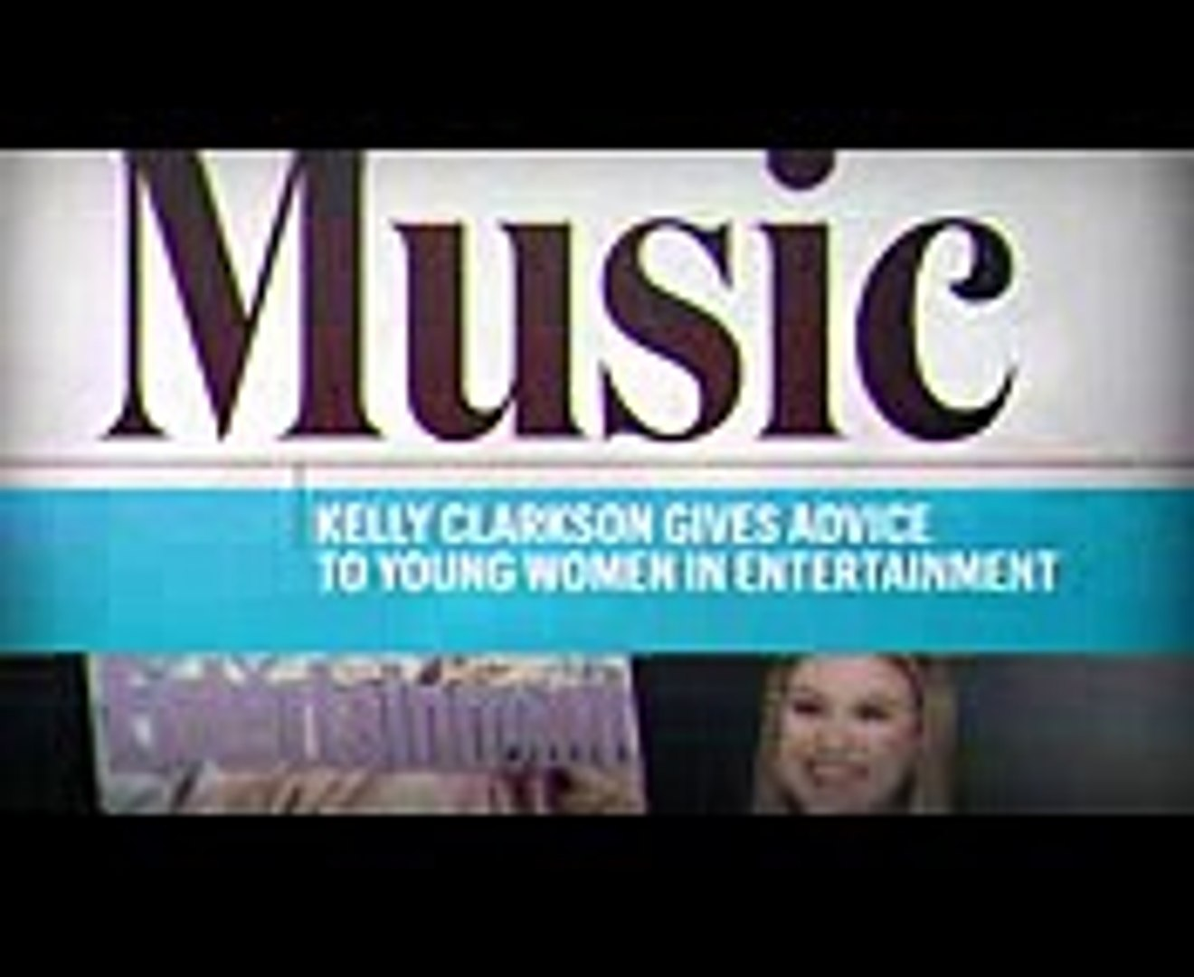 Kelly Clarkson On Harvey Weinstein & Advice For Young Women In Entertainment  Entertainment Week