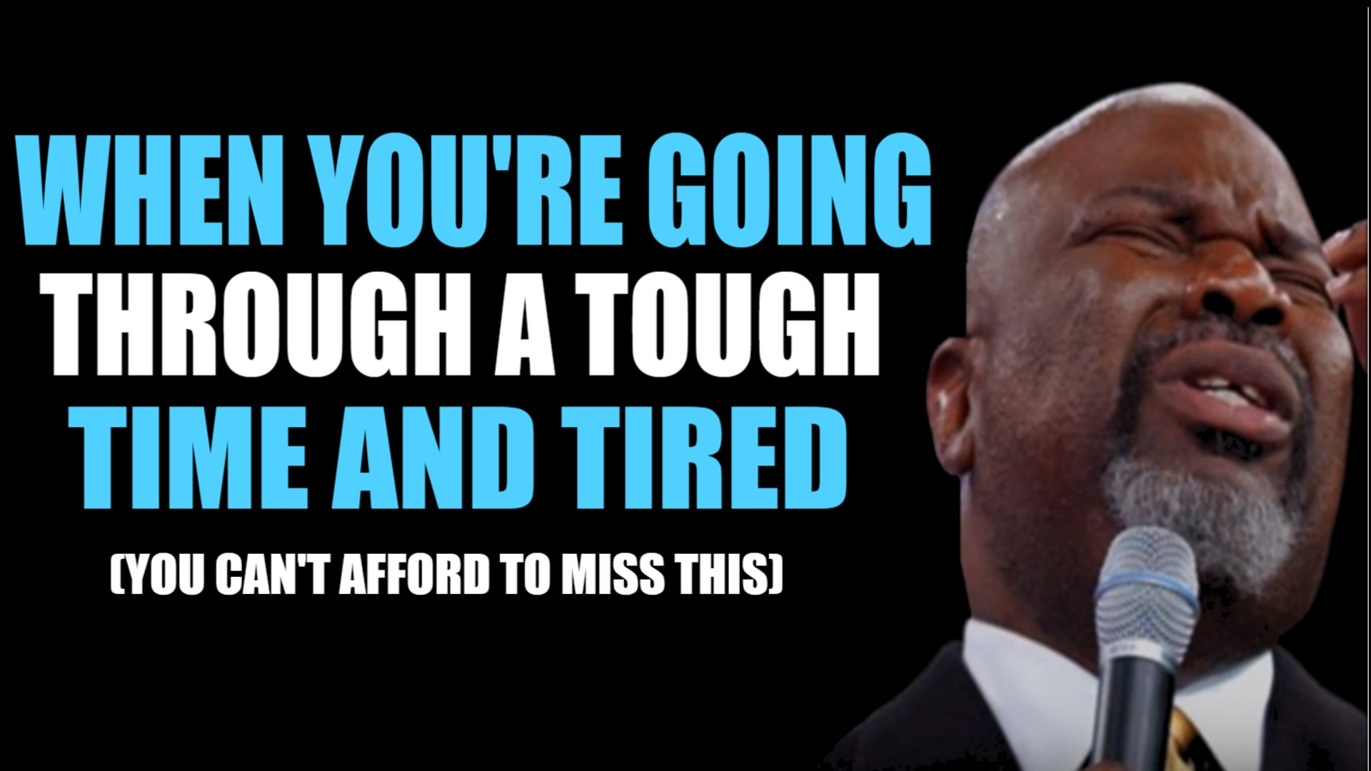 When You Are Through A Tough Time And Tired (MUST WATCH) By T.D Jakes 2017
