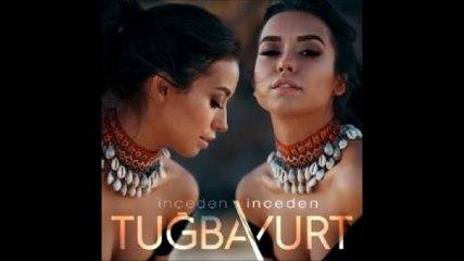 Tugba Yurt - Inceden Inceden ( 2017 )