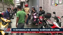 19 motorsiklo ng 'Angkas,' in-impound ng LTFRB