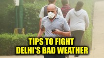 Delhi Air Pollution : How to prevent yourself from ill effects of smog | Oneindia News