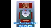 Frontline Teamwork One Company's Story of Success (Buisness One Irwin-APICS Series in Frontline Education)