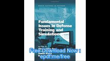 Fundamental Issues in Defense Training and Simulation (Human Factors in Defence)