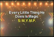 MYMP Every Little Thing He Does Is Magic Karaoke Version