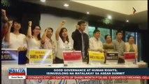 Good governance at human rights, isinusulong na matalakay sa #ASEAN Summit