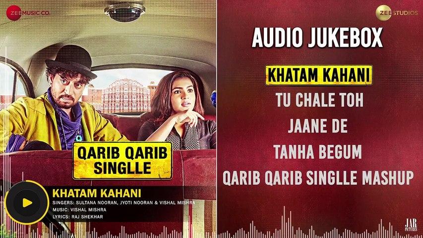 Qarib Qarib Singlle - Full Movie Audio Jukebox   Irrfan & Parvathy