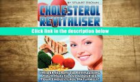 BUY  Cholesterol Revitaliser: Insider Secrets to Revitalising Your Health and Lowering Your