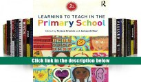 For any device Learning to Teach in the Primary School (Learning to Teach in the Primary School