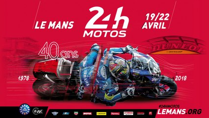 24 Heures Motos 2018 - Quelle affiche !
