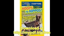 National Geographic Kids Chapters Hoops to Hippos! True Stories of a Basketball Star on Safari (NGK Chapters)