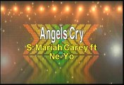 Mariah Carey ft Ne-Yo Angels Cry Karaoke Version