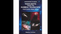 Highlights from the Hubble Telescope Postcards from Space (Countdown to Space)