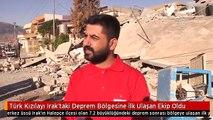 Türk Kızılayı Irak'taki Deprem Bölgesine İlk Ulaşan Ekip Oldu