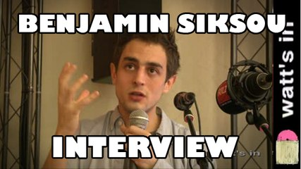 Benjamin Siksou : Ca Ira Interview Exclu